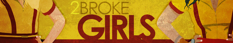 2 Broke Girls TV Show Schedule
