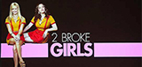 TV Show Schedule for 2 Broke Girls