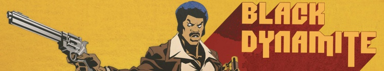 Black Dynamite TV Show Schedule