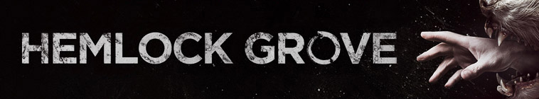 Hemlock Grove TV Show Schedule