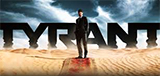 TV Show Schedule for Tyrant