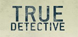 TV Show Schedule for True Detective