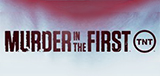 TV Show Schedule for Murder in the First