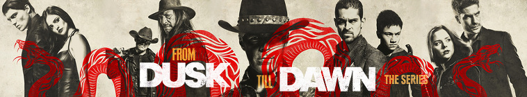 From Dusk Till Dawn: The Series TV Show Schedule