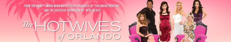 The Hotwives of Orlando TV Show Schedule
