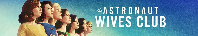 The Astronaut Wives Club TV Show Schedule