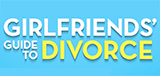 TV Show Schedule for Girlfriends' Guide to Divorce