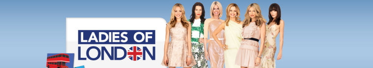 Ladies of London TV Show Schedule