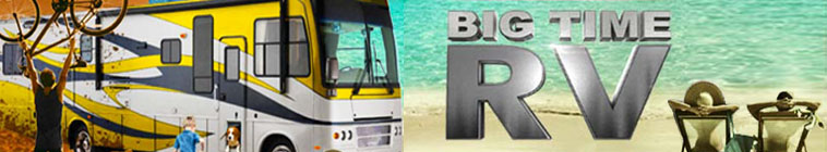 Big Time RV TV Show Schedule