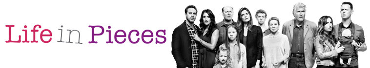 Life in Pieces TV Show Schedule