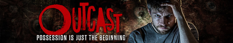 Outcast TV Show Schedule