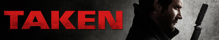 Taken (2017) TV Show Schedule