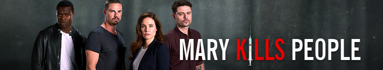 Mary Kills People TV Show Schedule